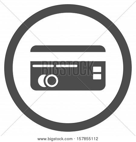 Credit Card vector rounded icon. Image style is a flat icon symbol inside a circle, gray color, white background.