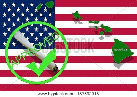 Hawaii On Cannabis Background. Drug Policy. Legalization Of Marijuana On Usa Flag,