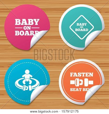 Round stickers or website banners. Baby on board icons. Infant caution signs. Fasten seat belt symbol. Circle badges with bended corner. Vector