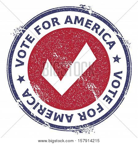 Grunge Check Mark Rubber Stamp. Usa Presidential Election Patriotic Seal With Check Mark Silhouette