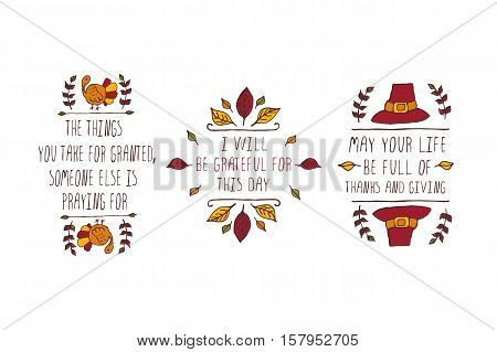 Set of Thanksgiving elements. Hand-sketched typographic elements on white background. The things you take for granted. I will be grateful. May your life be full.