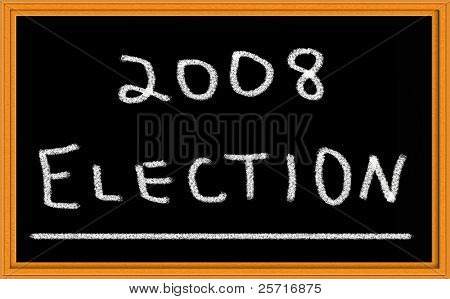 2008 election written on chalkboard