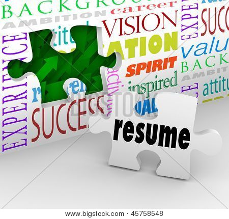 A puzzle piece with the word Resume filling an opening in a wall to illustrate interviewing and getting hired for a job