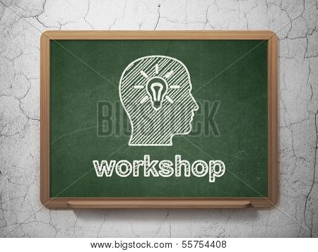 Education concept: Head With Light Bulb and Workshop on chalkboard background