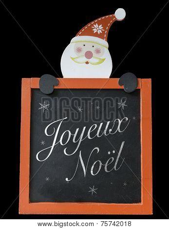 Christmas Blackboard written Merry Christmas (French: Joyeux Noel)