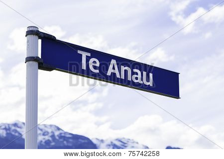 Te Anau sign in New Zealand