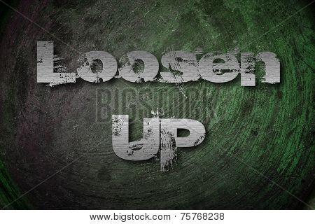 Loosen Up Concept