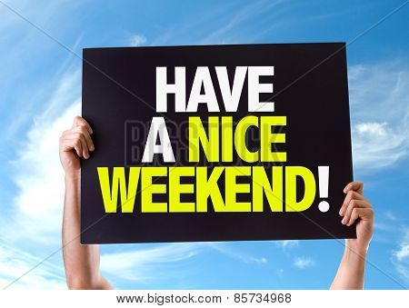 Have a Nice Weekend card with sky background