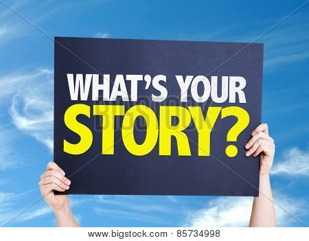 What's Your Story? card with sky background