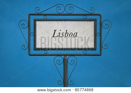 Lisboa On A Signboard