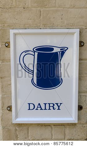 A dairy sign