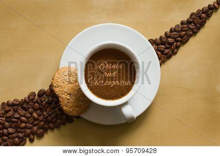 Still Life - Coffee Wtih Text Bosnia And Herzegovina