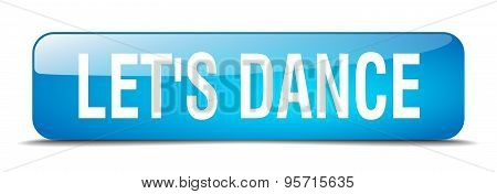 Let's Dance Blue Square 3D Realistic Isolated Web Button