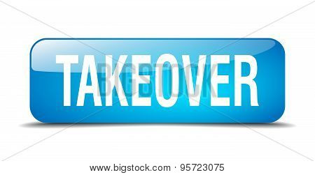 Takeover Blue Square 3D Realistic Isolated Web Button
