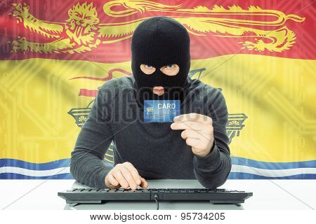 Hacker Holding Credit Card And Canadian Province Flag On Background - New Brunswick