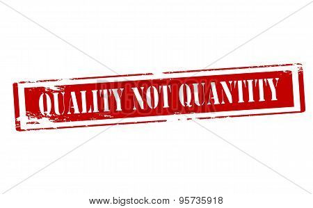 Rubber stamp with text quality not quantity inside vector illustration
