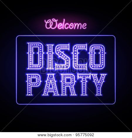 Neon Sign. Disco Party Night Club