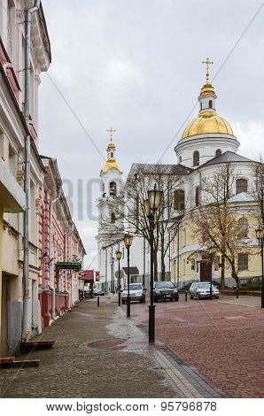 Krylov Street And View Of The Holy Assumption Cathedral In Vitebsk