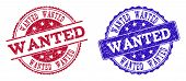 Grunge Wanted Seal Stamps In Blue And Red Colors. Stamps Have Draft Texture. Vector Rubber Imitation poster