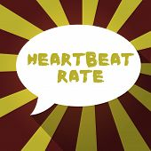 Text Sign Showing Heartbeat Rate. Conceptual Photo Measured By Number Of Times The Heart Contracts P poster