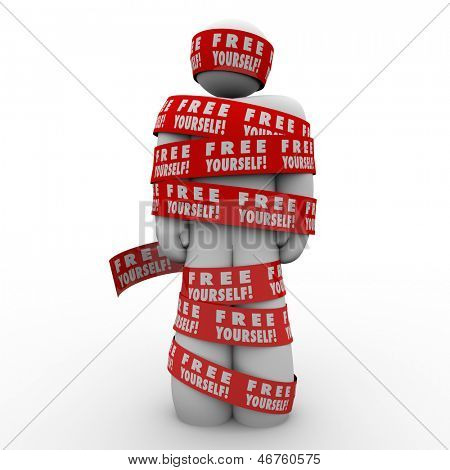 A person or man is oppressed and wrapped up in red tape reading Free Yourself to illustrate the need to fight back and be liberated from the chains that bind you