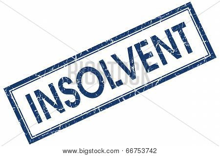 Insolvent Blue Square Grungy Stamp Isolated On White Background