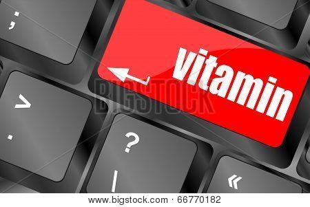 Vitamin Word On Computer Keyboard Pc Key,