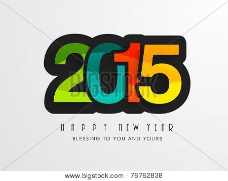 Happy New year celebration with colorful text 2015 and wishing message on grey background, can be used as poster, banner or flyer.
