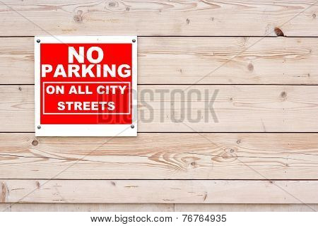 No Parking On All City Streets Sign