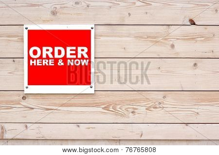 Order Here And Now Sign