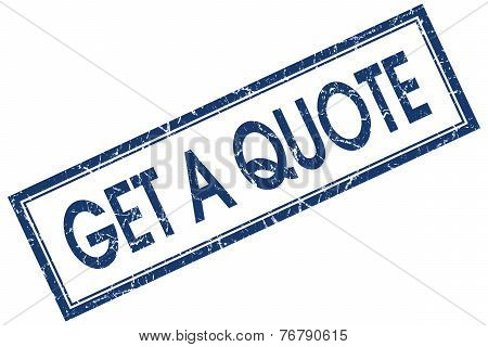 Get A Quote Blue Square Stamp Isolated On White Background