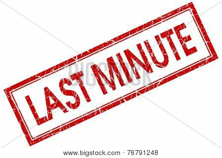 Last Minute Red Square Stamp Isolated On White Background