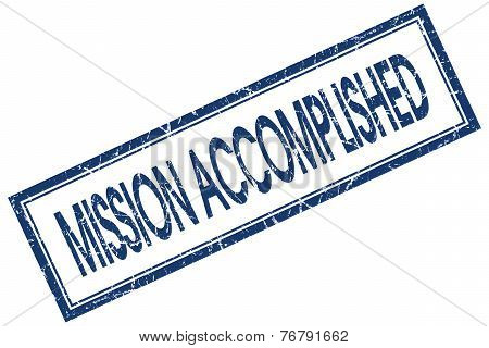 Mission Accomplished Blue Square Stamp Isolated On White Background