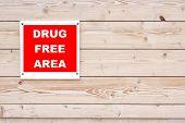 Drug Free Area Sign poster