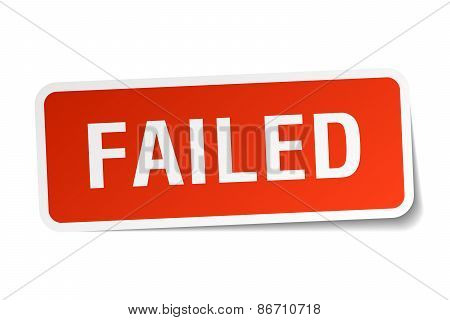 Failed Red Square Sticker Isolated On White