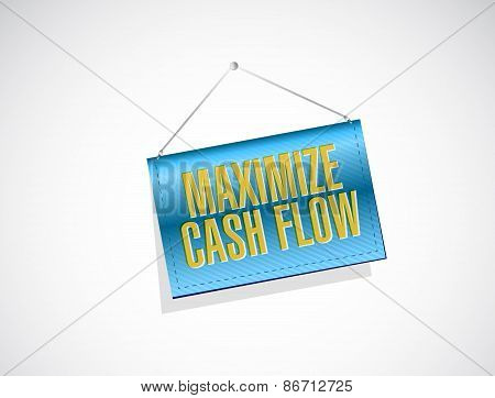Maximize Cash Flow Banner Sign