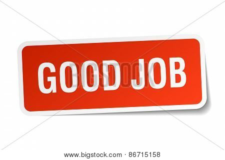 Good Job Red Square Sticker Isolated On White