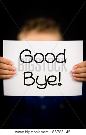 Child Holding Good Bye Sign