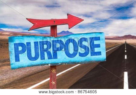 Purpose sign with road background