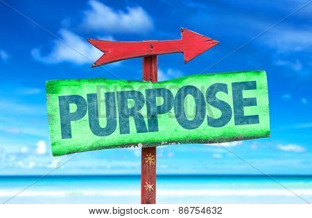 Purpose sign with beach background