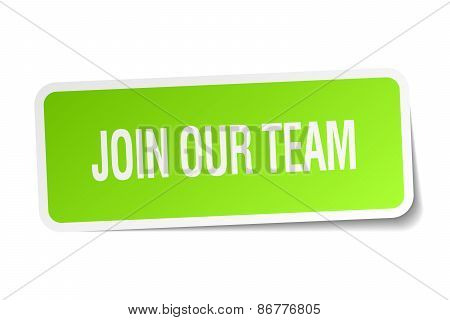 Join Our Team Green Square Sticker On White Background