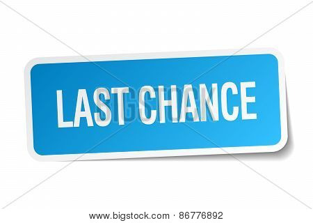 Last Chance Blue Square Sticker Isolated On White