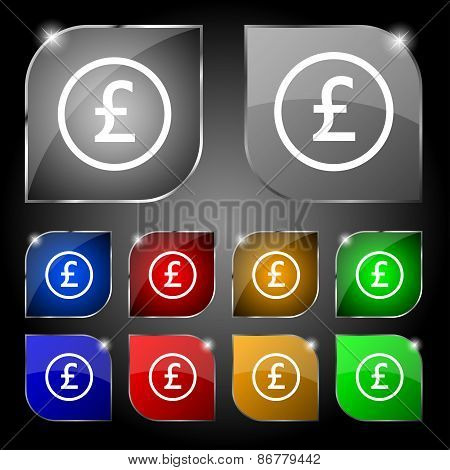 Pound Sterling Icon Sign. Set Of Ten Colorful Buttons With Glare. Vector