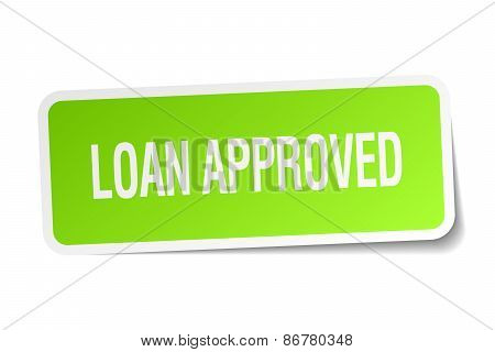 Loan Approved Green Square Sticker On White Background