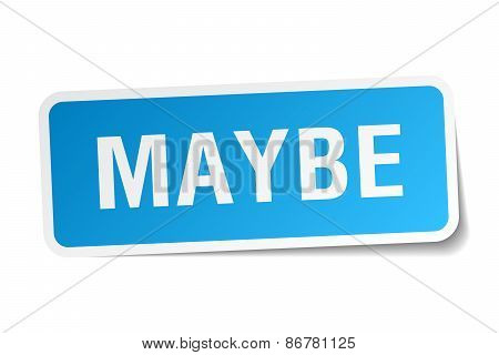Maybe Blue Square Sticker Isolated On White