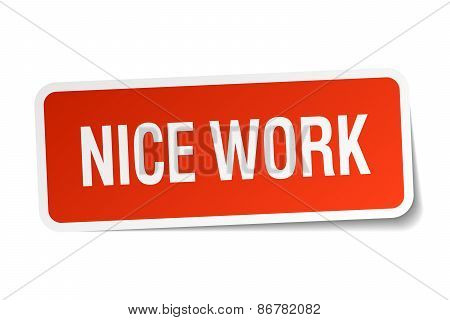 Nice Work Red Square Sticker Isolated On White