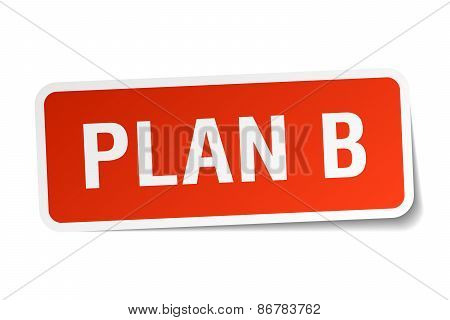 Plan B Red Square Sticker Isolated On White