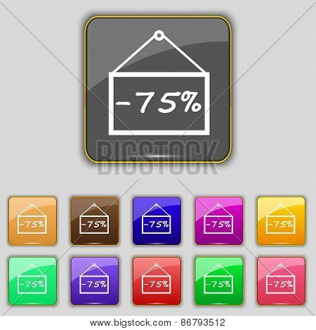 75 Discount Icon Sign. Set With Eleven Colored Buttons For Your Site. Vector