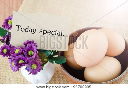 Today Special And Eggs.