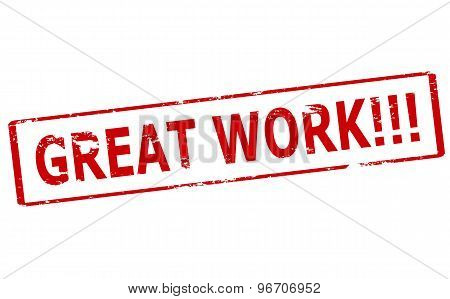Rubber stamp with text great work inside vector illustration